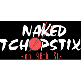Naked Tchopstix on 96th St.