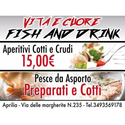 Vita e Cuore Fish And Drink