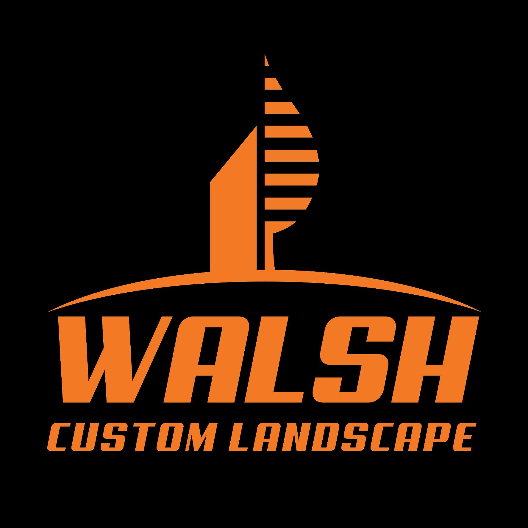 Walsh Custom Landscape