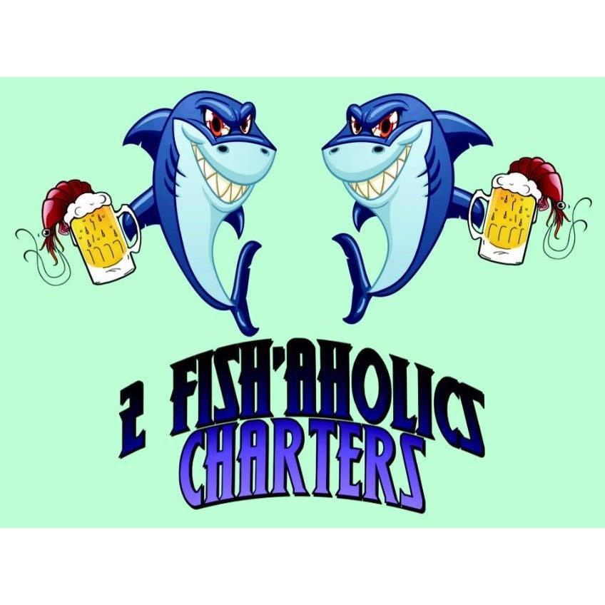 2 Fish'Aholics Charters, LLC