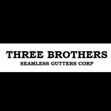 Three Brothers Seamless Gutters Corp