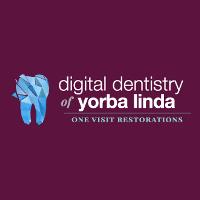 Digital Dentistry of Yorba Linda