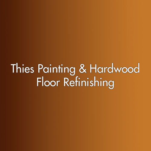 Thies Painting & Hardwood Floor Refinishing