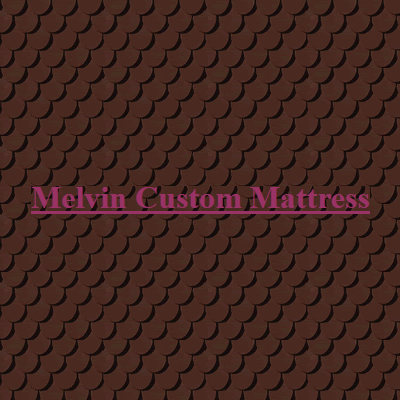 Melvin Custom Mattress