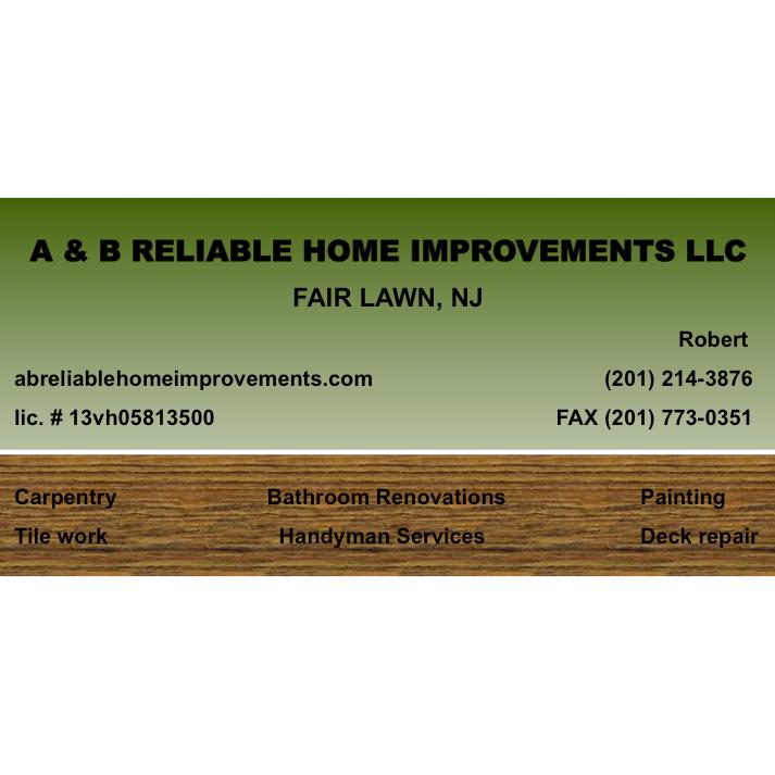 A & B Reliable Home Improvements LLC