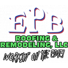 E P B Roofing & Remodeling