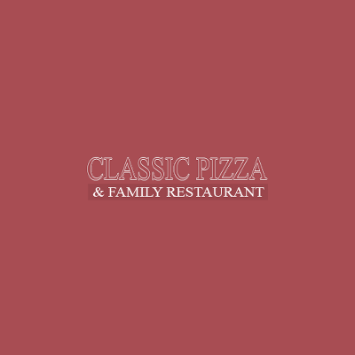 Classic Pizza & Family Restaurant