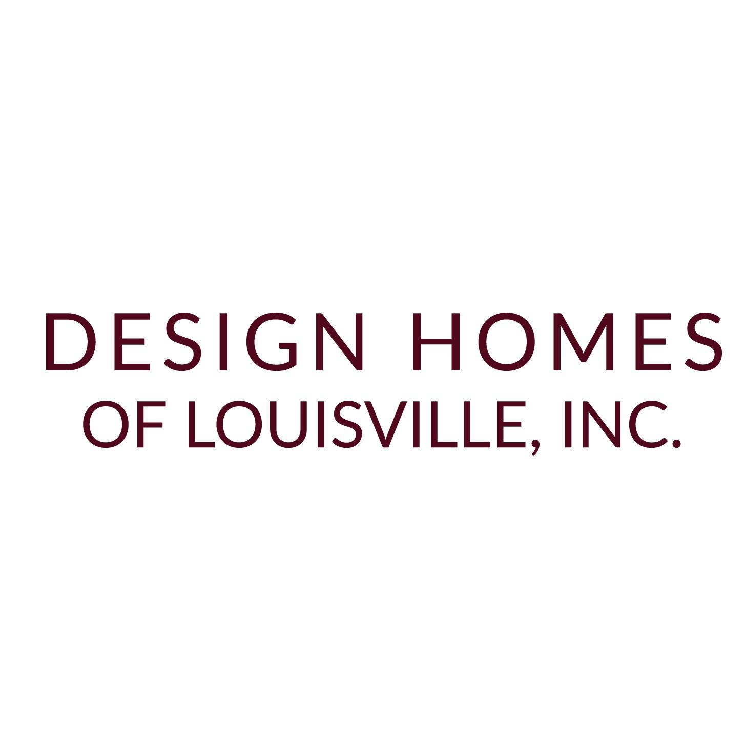Design Homes Of Louisville, Inc.