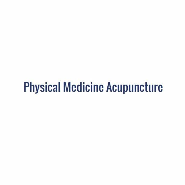 Physical Medicine Acupuncture