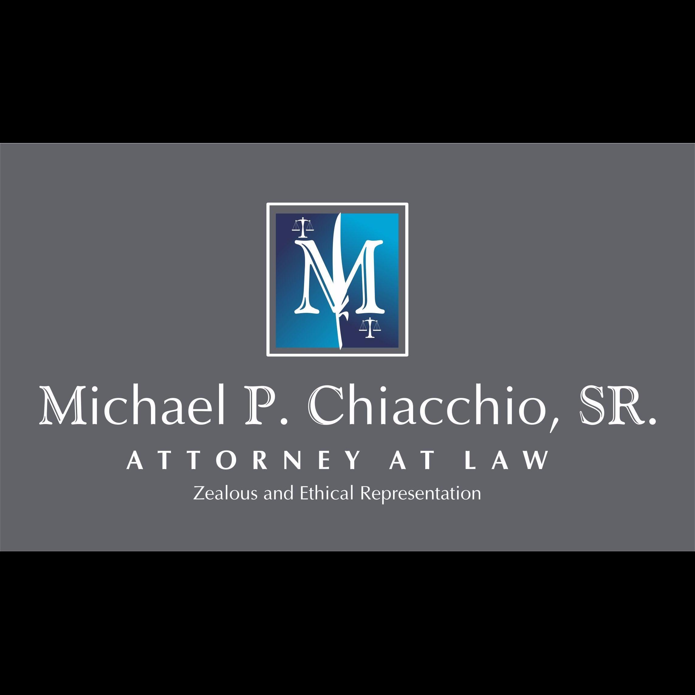 Michael Patrick Chiacchio, Sr., Attorney at Law