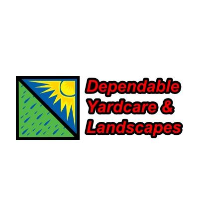 Dependable Yard Care & Landscapes