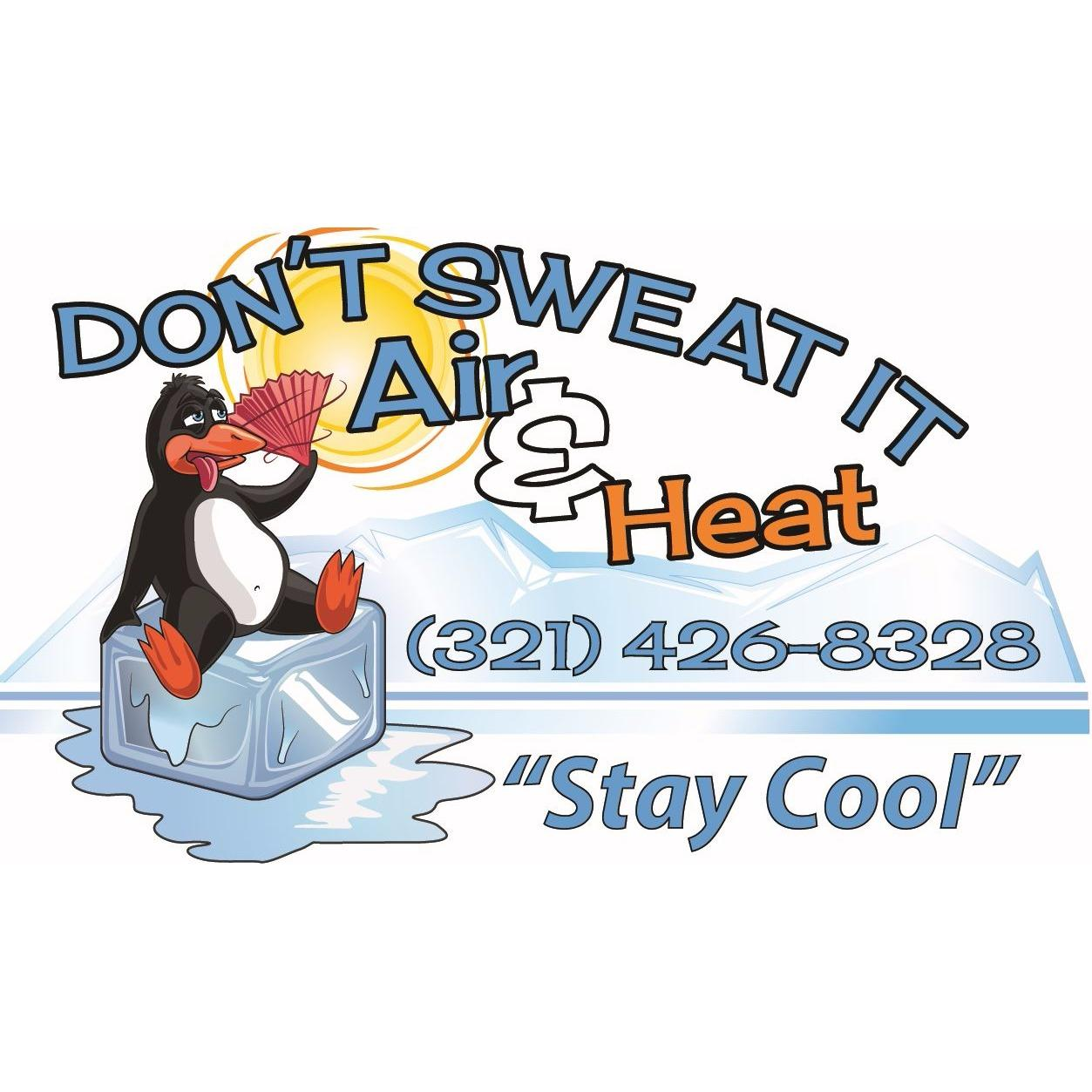 Don't Sweat It Air and Heat, Inc