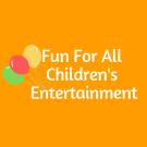Fun For All Children's Entertainment