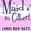 Maid in Gilbert