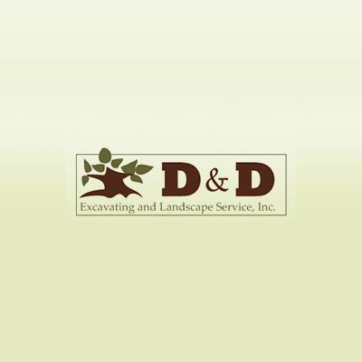 D & D Excavating & Landscape Service, Inc.