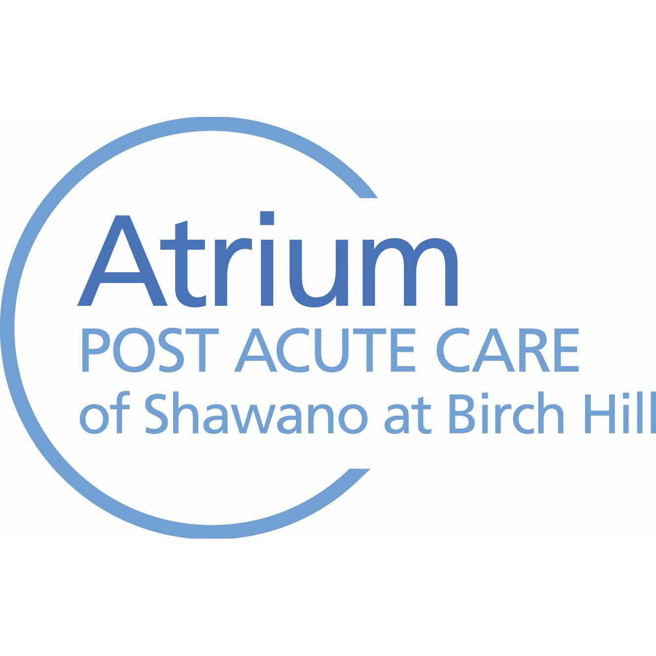 Atrium Post Acute Care of Shawano at Birch Hill