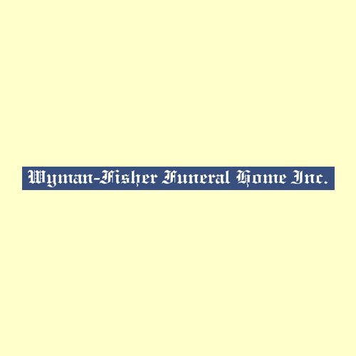 Wyman-Fisher Funeral Home Inc