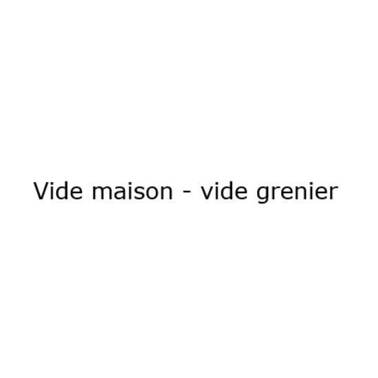 Vide Maison Vide Grenier