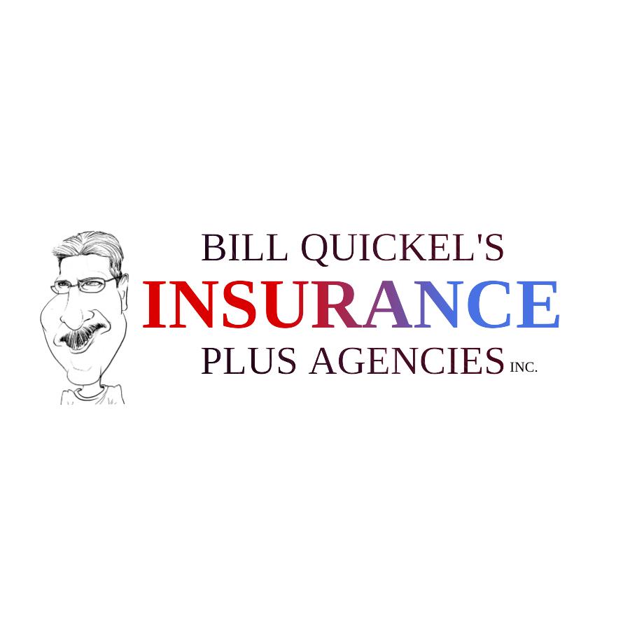 Bill Quickel's - Insurance Plus Agencies Inc.