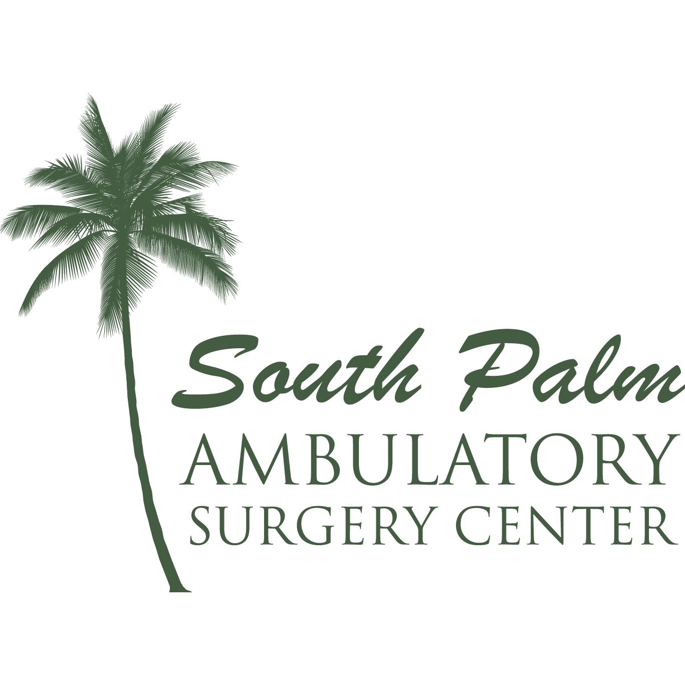 South Palm Ambulatory Surgery Center, LLC