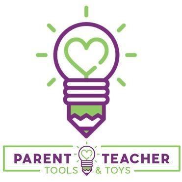 Parent Teacher Tools & Toys