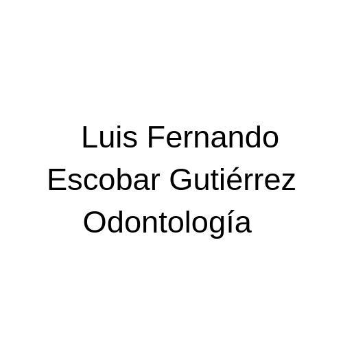 Luis Fernando Escobar Gutiérrez- Odontología