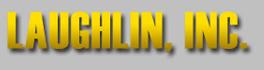 Laughlin Inc