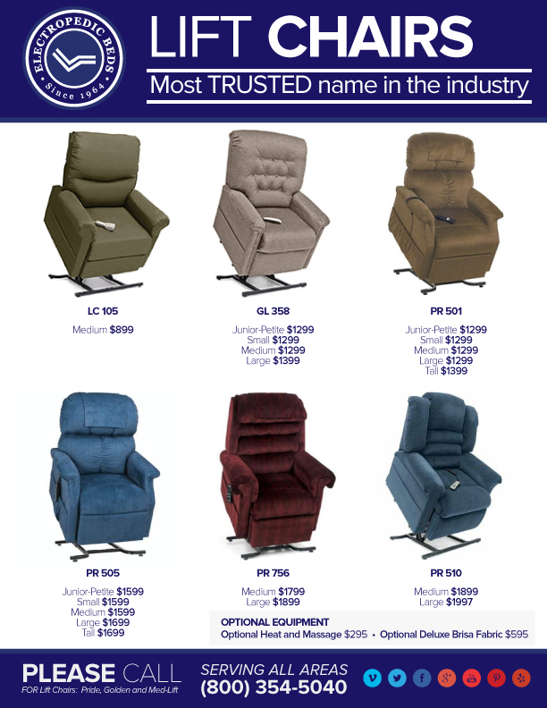 Houston Texas Lift Chairs are available in Petite, Small, Medium, Large, Tall and Wide Models.  The Lift Chair Factory's are Pride, Golden Technologies and Med-Lift.  Select from olefin fabric,  vinyl