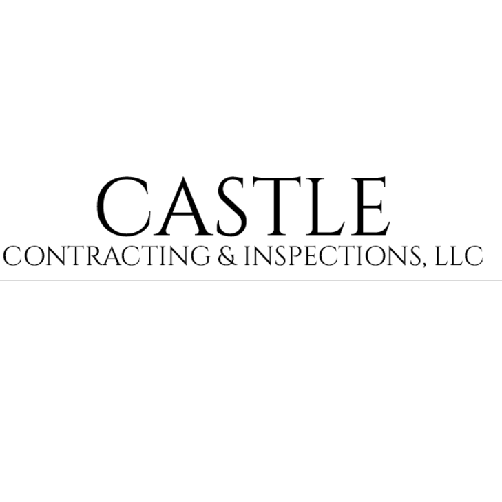 CASTLE CONTRACTING & INSPECTIONS, LLC