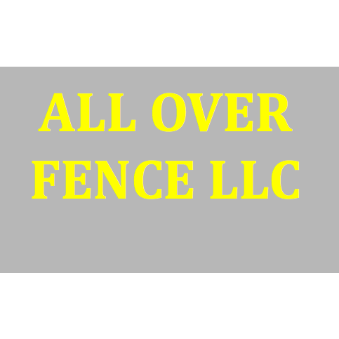 All Over Fence LLC - Magna, UT - Fence Installation & Repair