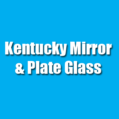 Kentucky Mirror & Plate Glass