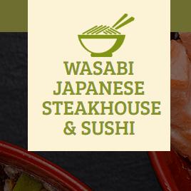 Wasabi  Japanese Steakhouse &  Sushi