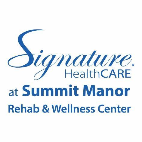 Signature HealthCARE at Summit Manor Rehab & Wellness Center