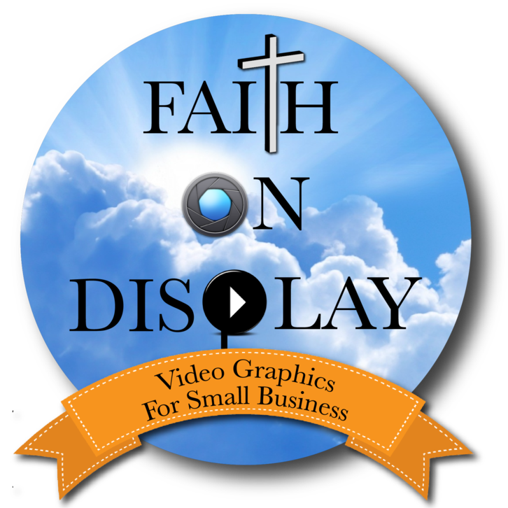 Faith On Display Graphics