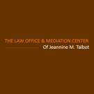 The Law Office and Mediation Center of Jeannine M. Talbot