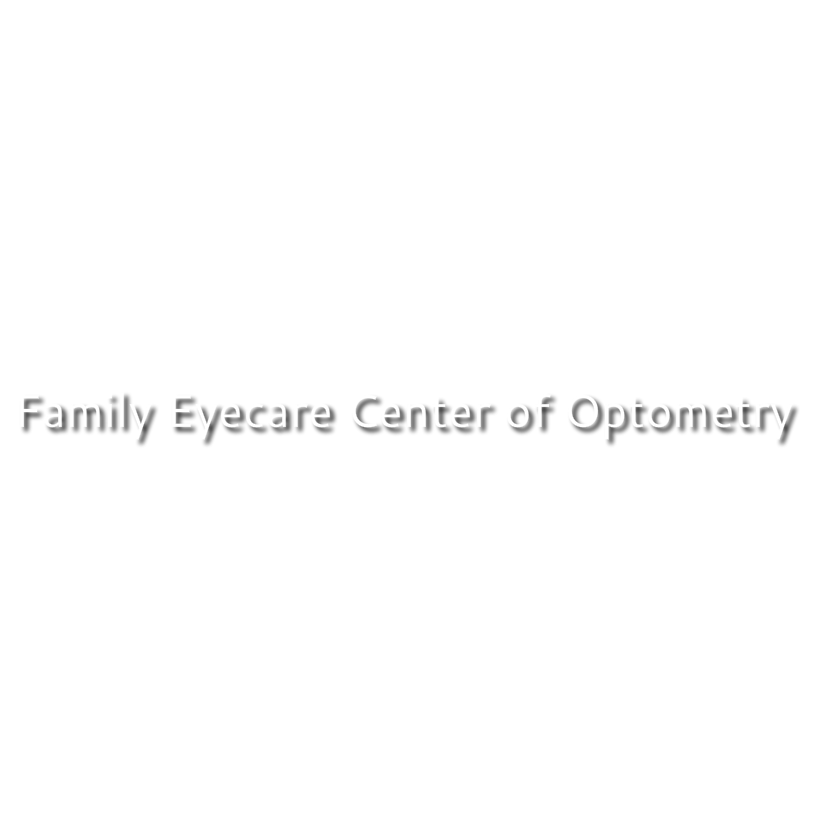 Family Eyecare Center of Optometry