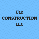 U10 CONSTRUCTION LLC