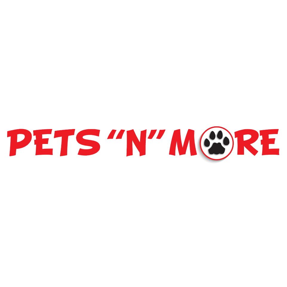 """Pets """"N"""" More"""