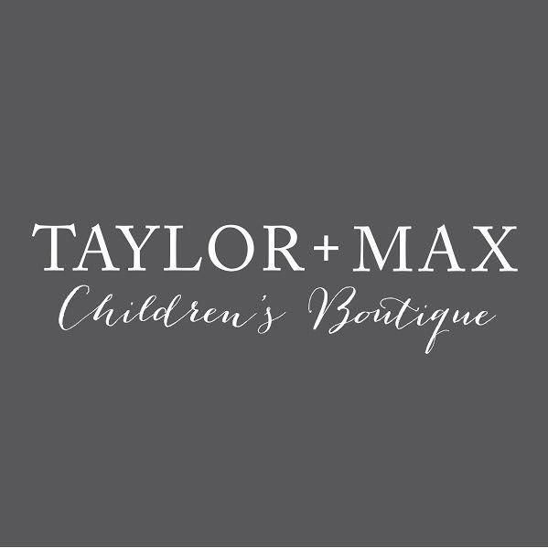 Taylor + Max