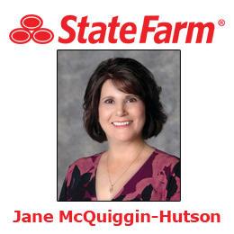 Jane McQuiggin-Hutson - State Farm Insurance Agent