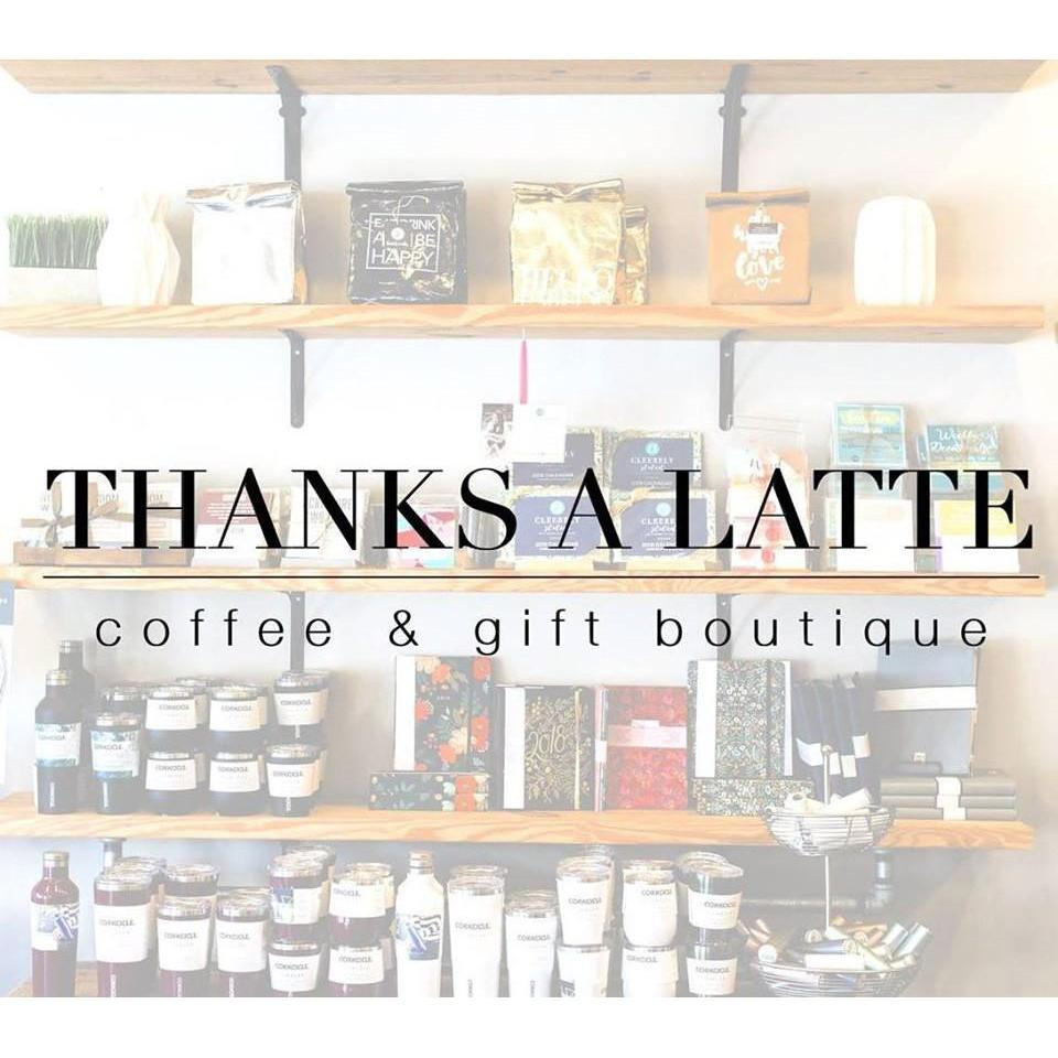 Thanks A Latte - Coffee & Gift Boutique