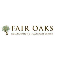 Fair Oaks Rehabilitation & Health Care Center
