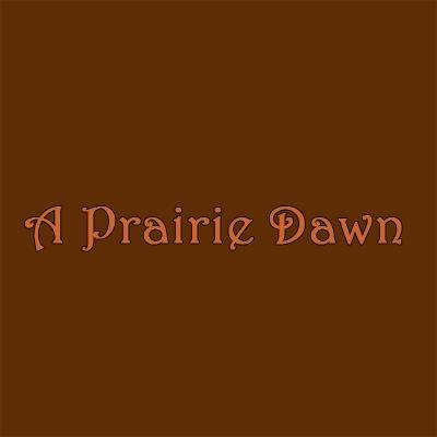 A Prairie Dawn image 0