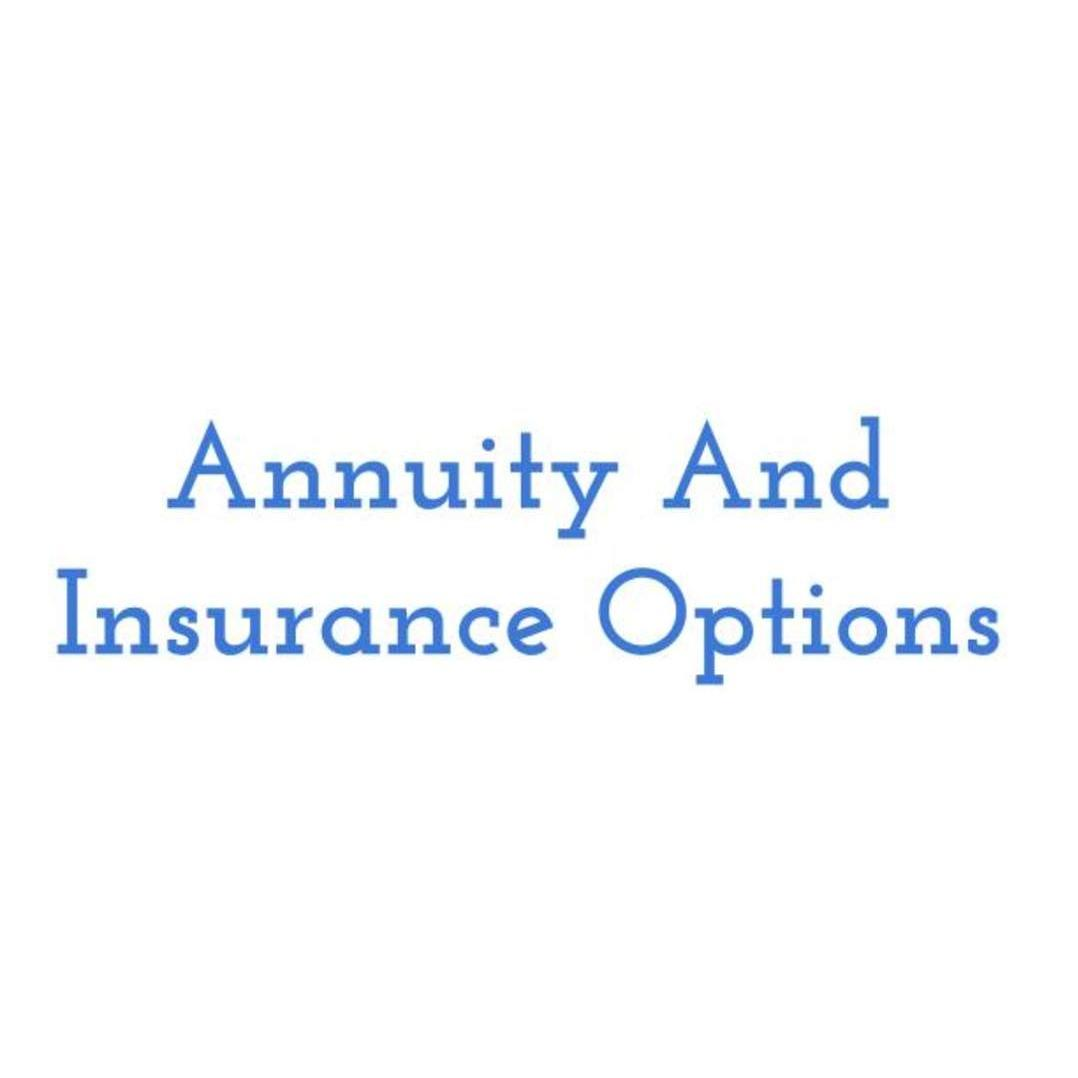 Annuity And Insurance Options | Mark Chester Agent