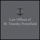 photo of Law Offices of M. Timothy Porterfield