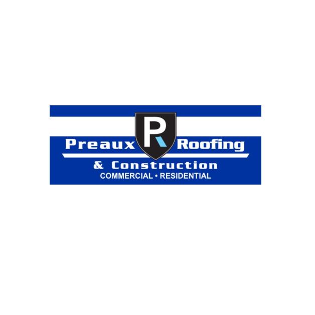 Preaux Roofing & Construction