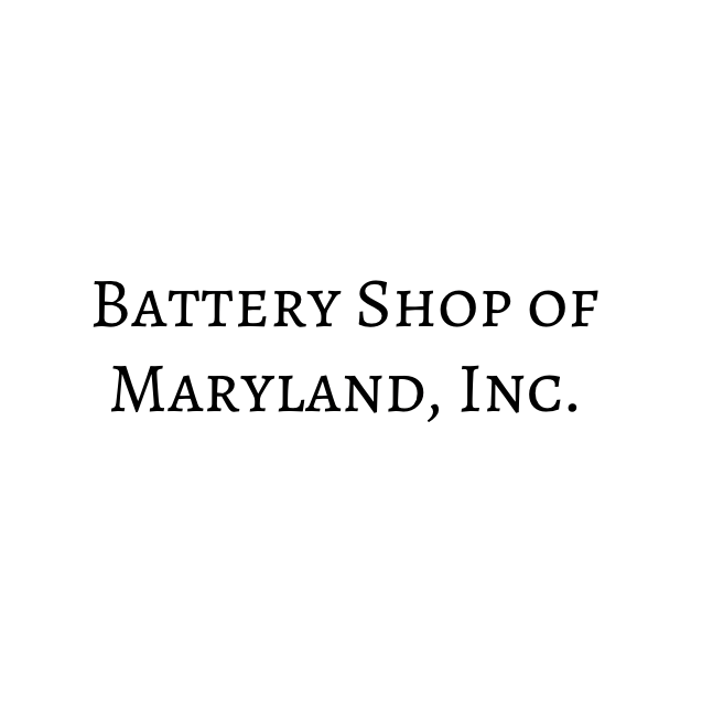 Battery Shop of Maryland, Inc.