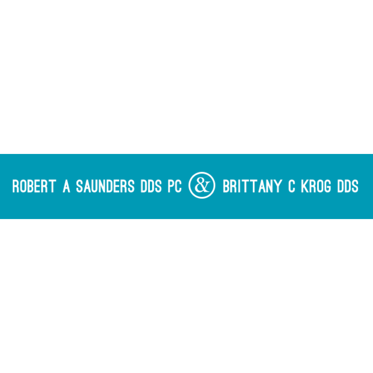 Robert A Saunders DDS PC & Brittany C Krog DDS