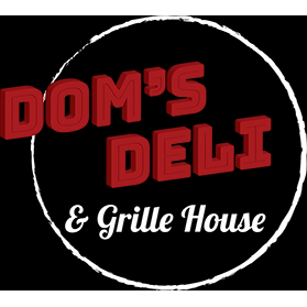 Dom's Deli & Grille House
