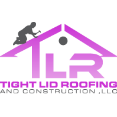 Tight Lid Roofing and Construction, LLC